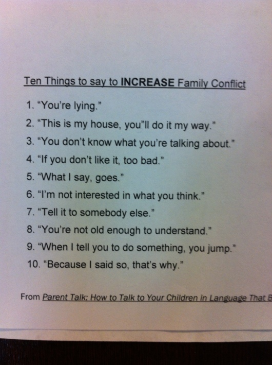 Kathy Salazar provided us 10 sure-fire ways to INCREASE family conflict. I don't think we want to do this, do we RMT'ers?!