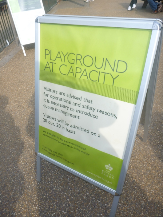 It's common to see this sign at the entrance of the Diana, Princess of Wales' Memorial Playground. It's very popular with locals and visitors alike.
